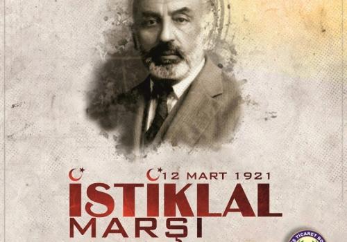 12 mart istiklal Marşının Kabulü ve Mehmet Akif Ersoy Anma Günü
